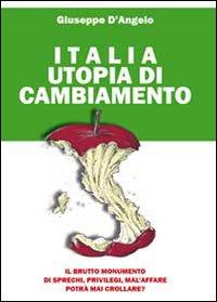 Italia Utopia Di Cambiamento