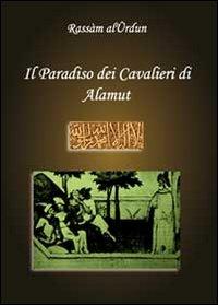 Il paradiso dei cavalieri di Alamut