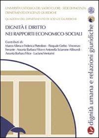 Dignità e diritto nei rapporti economico-sociali