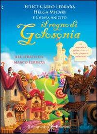 Il regno di Golosonia