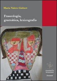 Fraseologia, gramática, lexicografía