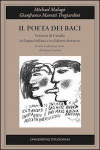 Il poeta dei baci. Tradimento dialettale di Catullo