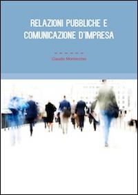 Relazioni pubbliche e comunicazione d'impresa