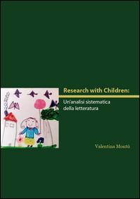 Research with children. Un'analisi sistematica della letteratura