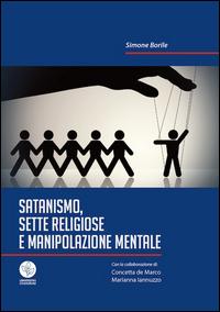 Satanismo, sette religiose e manipolazione mentale