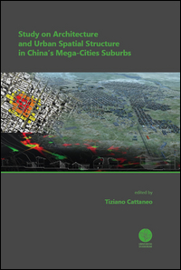 Study on architecture and urban spatial structure in China's mega-cities suburbs