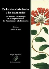 De los descubrimientos a las taxonomías. La botánica y la zoología en la lengua española del Renacimiento a la Ilustración