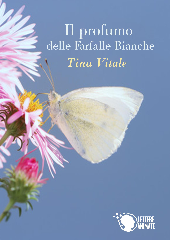 Il profumo delle farfalle bianche