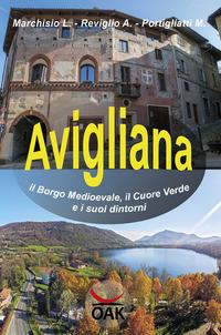 Avigliana, il borgo medioevale, il cuore verde e i suoi dintorni