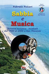 Sabbia e musica. Percorsi turistico-musicali dal 1950 al 2000 a San Vincenzo