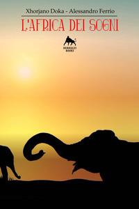 L'Africa dei sogni
