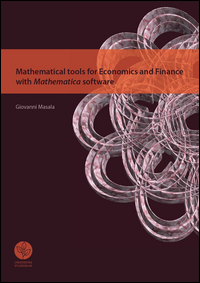 Mathematical tools for economics and finance with mathematical software