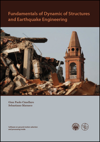 Fundamentals of dynamic of structures and earthquake engineering. Con DVD