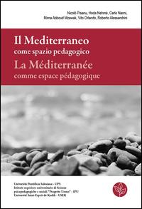 Il Mediterraneo come spazio pedagogico-La Méditerranée comme espace pédagogique