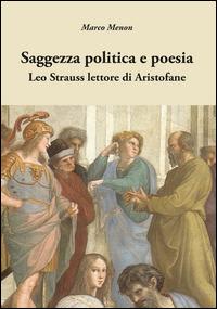 Saggezza politica e poesia. Leo Strauss lettore di Aristofane