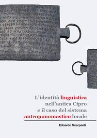 L'identità linguistica nell'antica Cipro e il caso del sistema antroponomastico locale