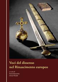 Voci del dissenso nel Rinascimento europeo
