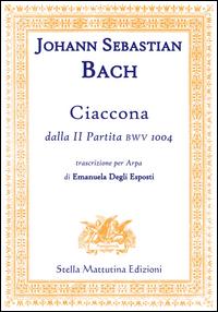 Ciaccona, dalla II partita BWV 1004