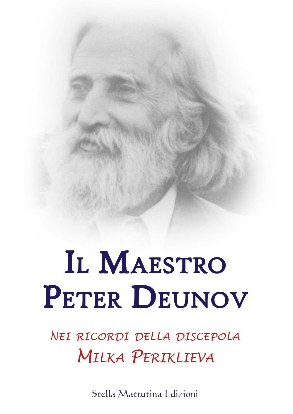 Il maestro Peter Deunov nei ricordi della discepola Milka Periklieva