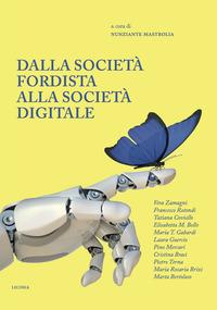 Dalla società fordista alla società digitale. Diritti sociali per il XXI secolo
