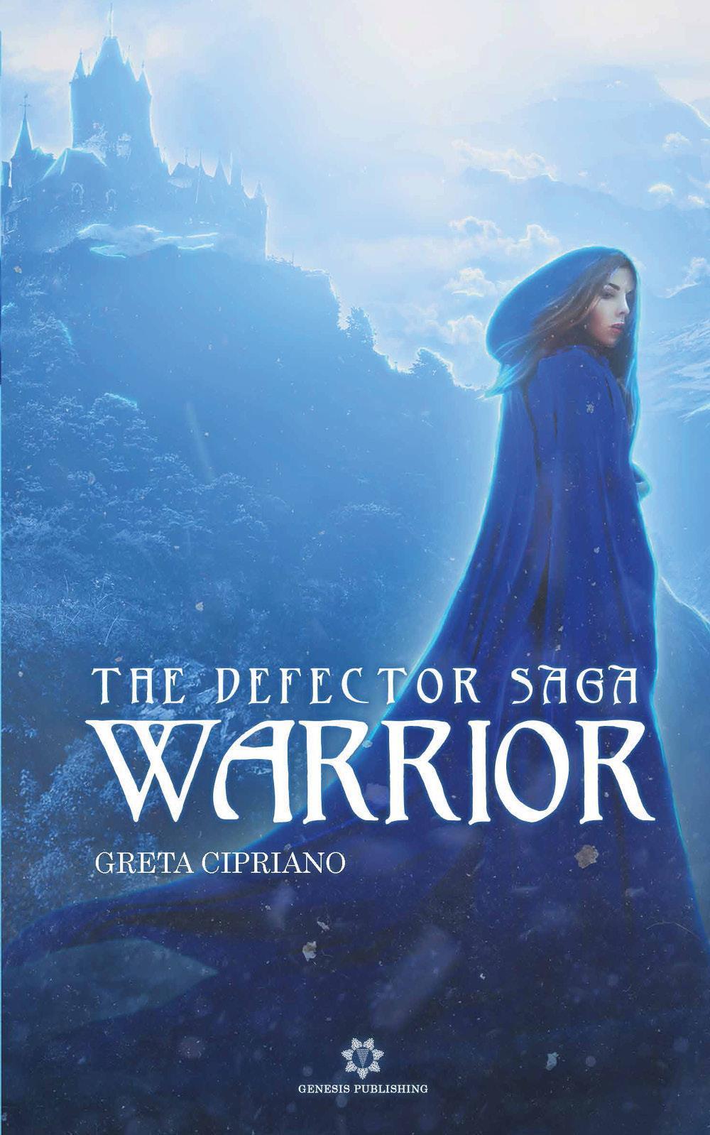 Warrior - The Defector Saga