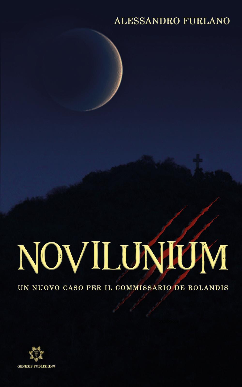 Novilunium - Un nuovo caso per il Commissario De Rolandis
