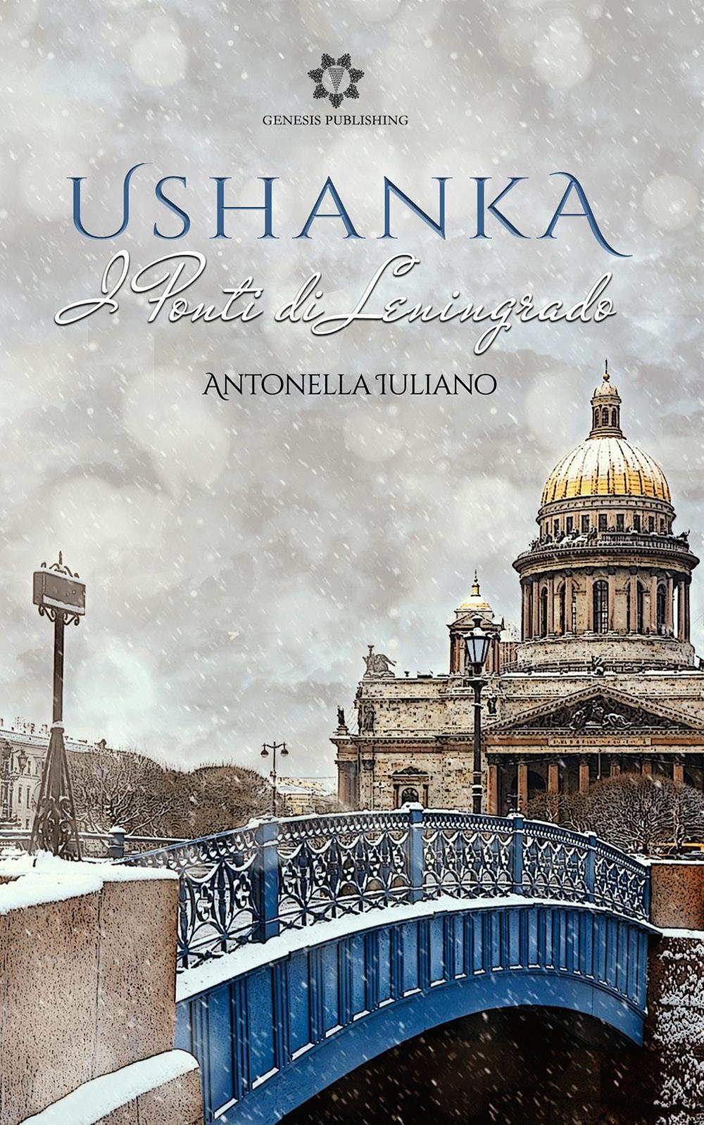 Ushanka - I ponti di Leningrado