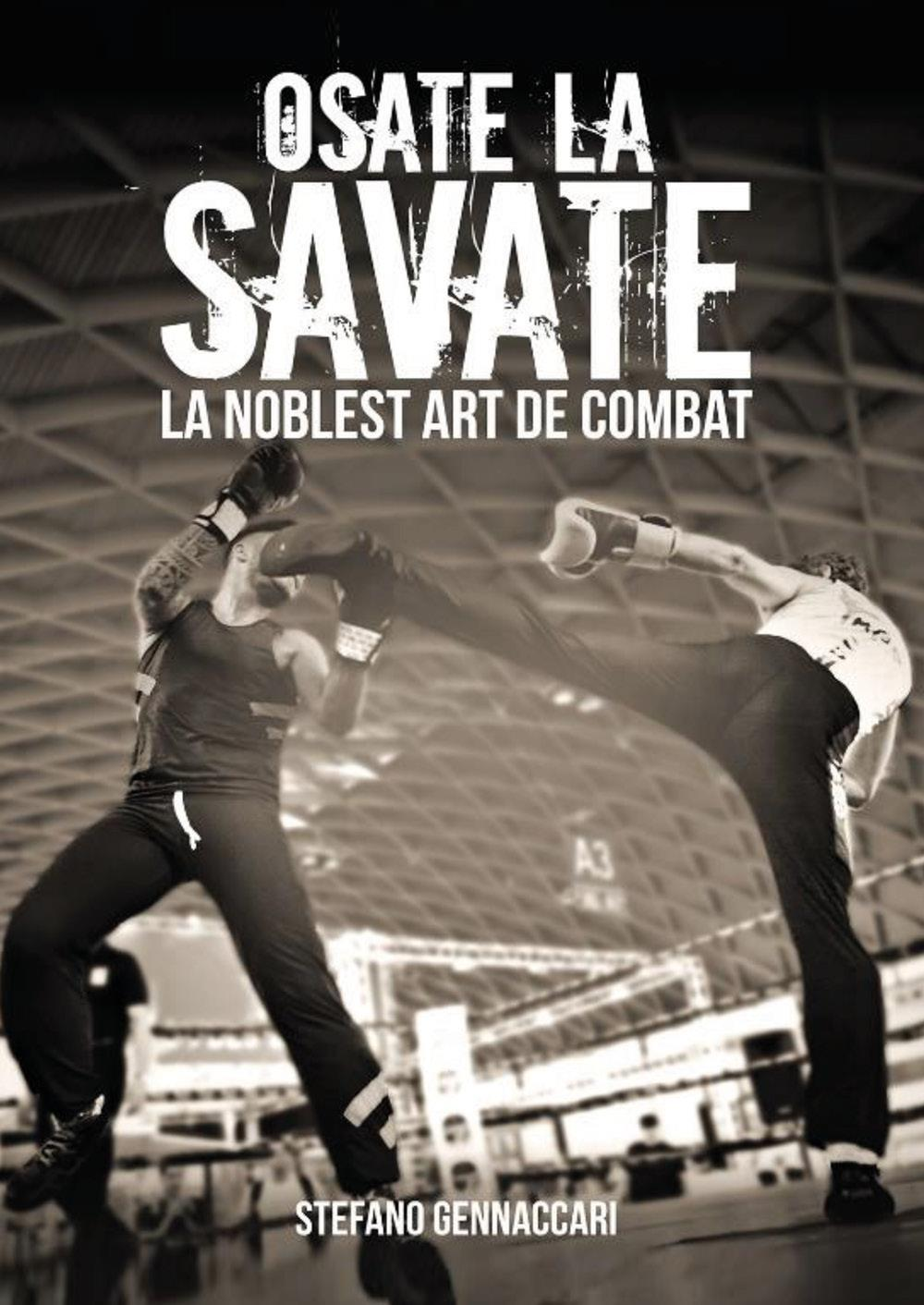 Osate la Savate. La nobles art de combat