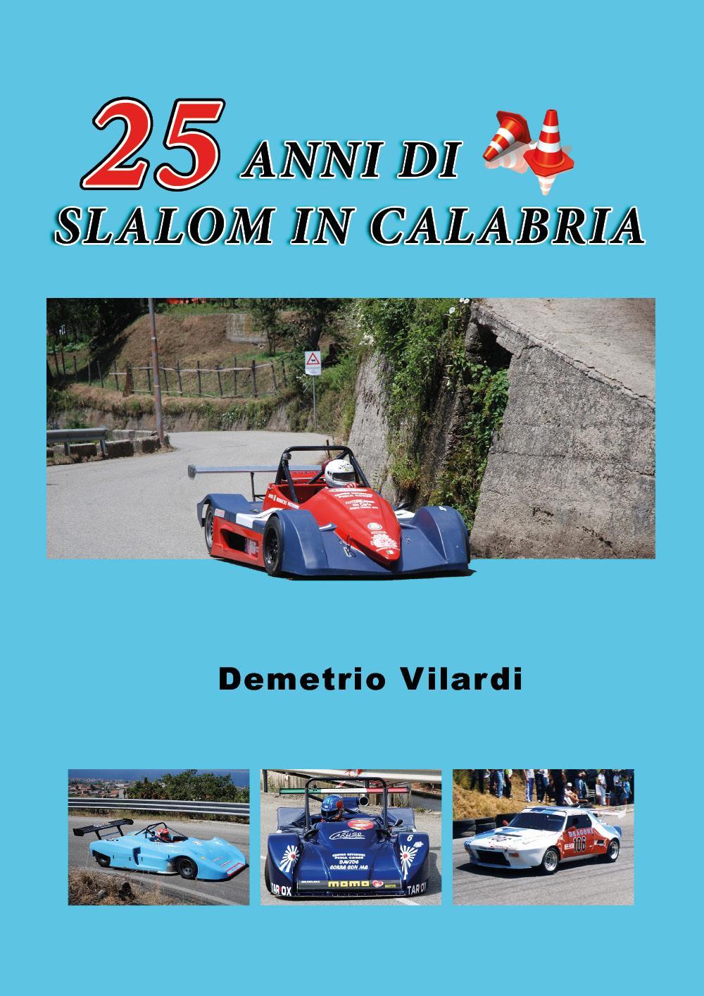 25 anni di slalom in Calabria