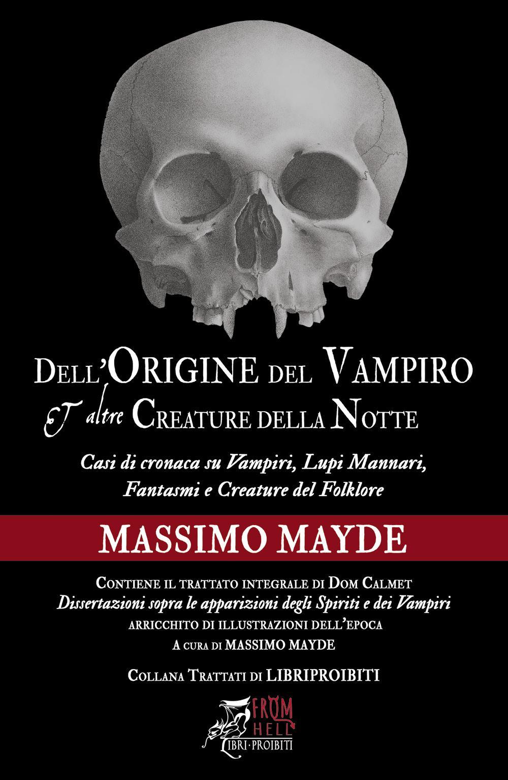 Dell'Origine del Vampiro e altre Creature della notte