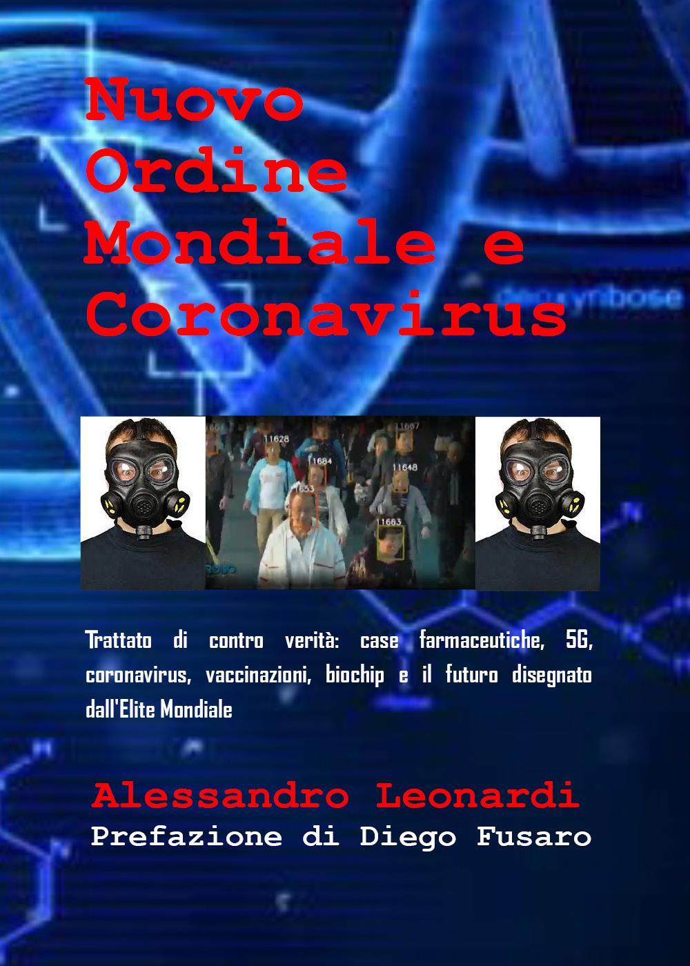 Nuovo Ordine Mondiale e Coronavirus... i nuovi eretici 2
