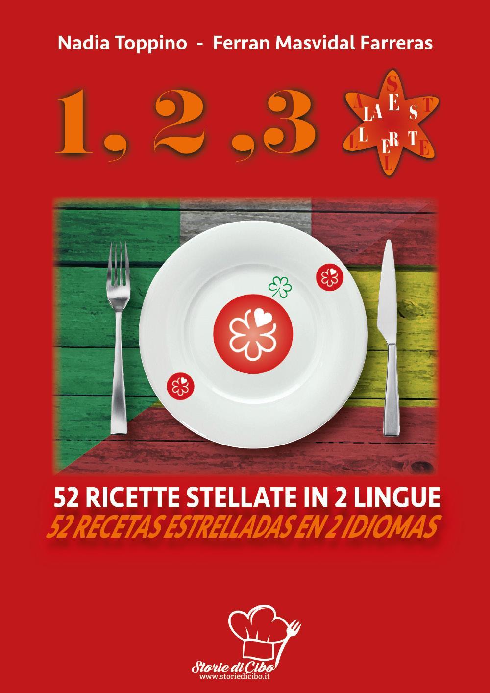 1,2,3...stella. 52 ricette stellate in 2 lingue