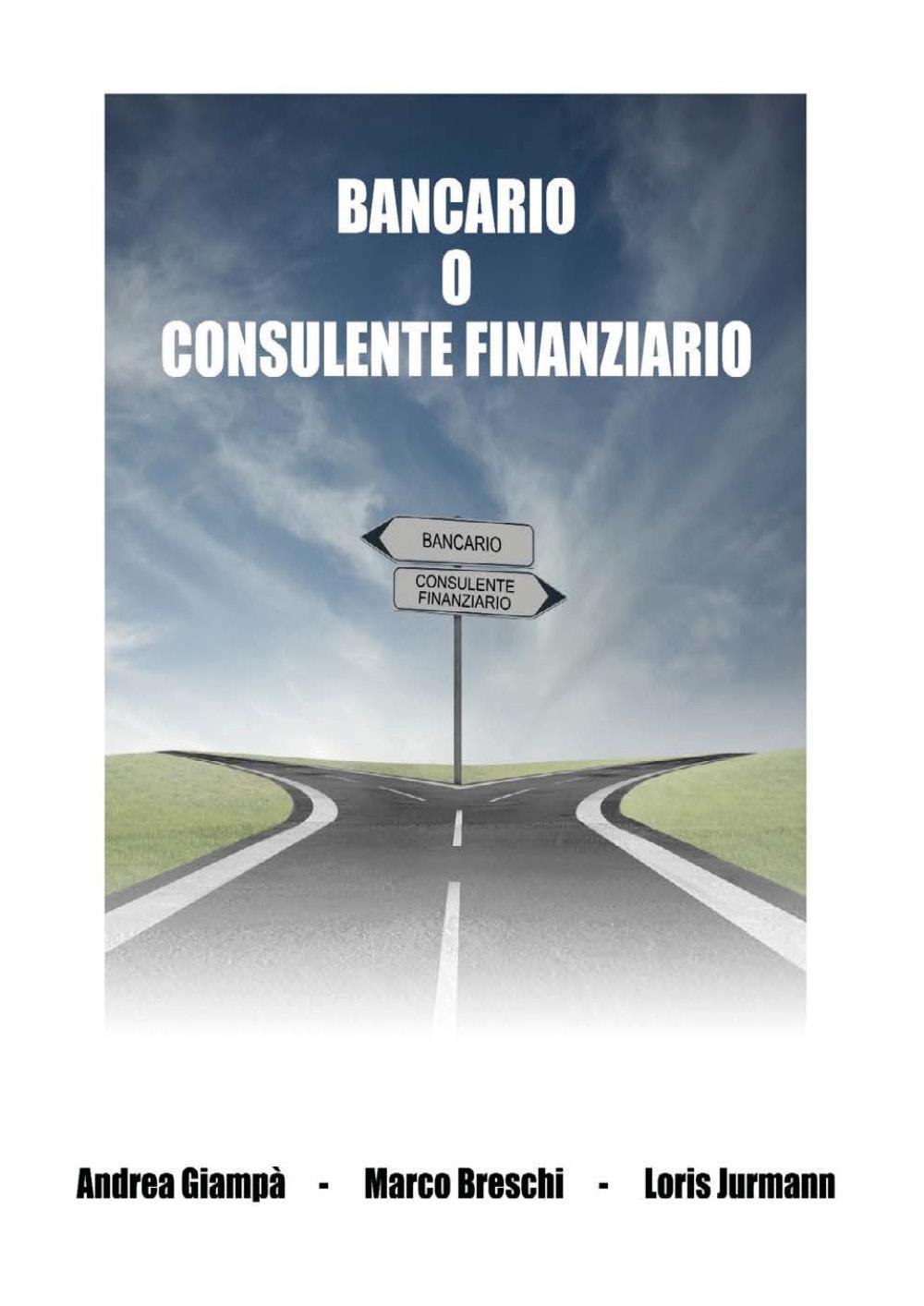 Bancario o consulente finanziario