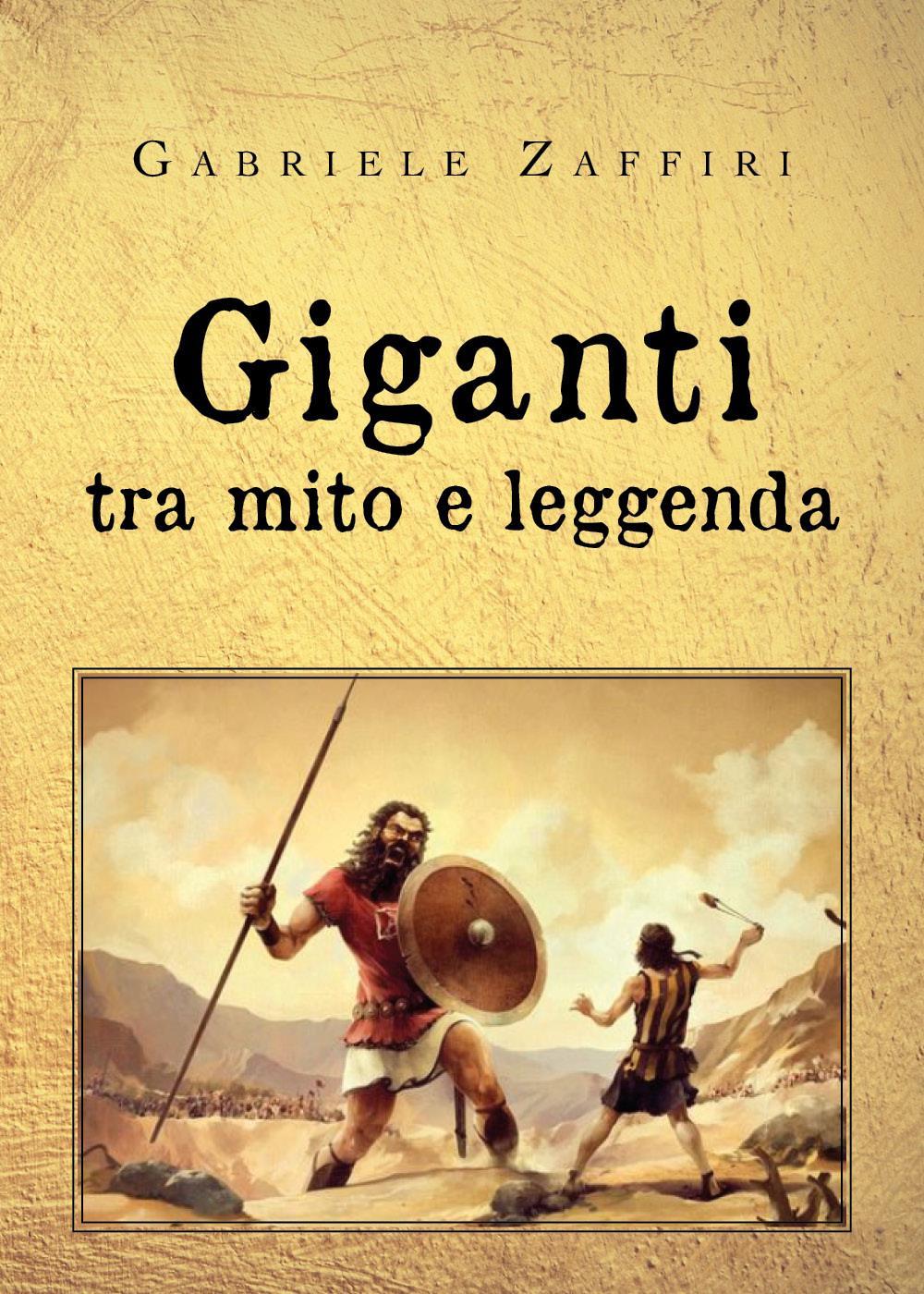 Giganti, tra mito e leggenda