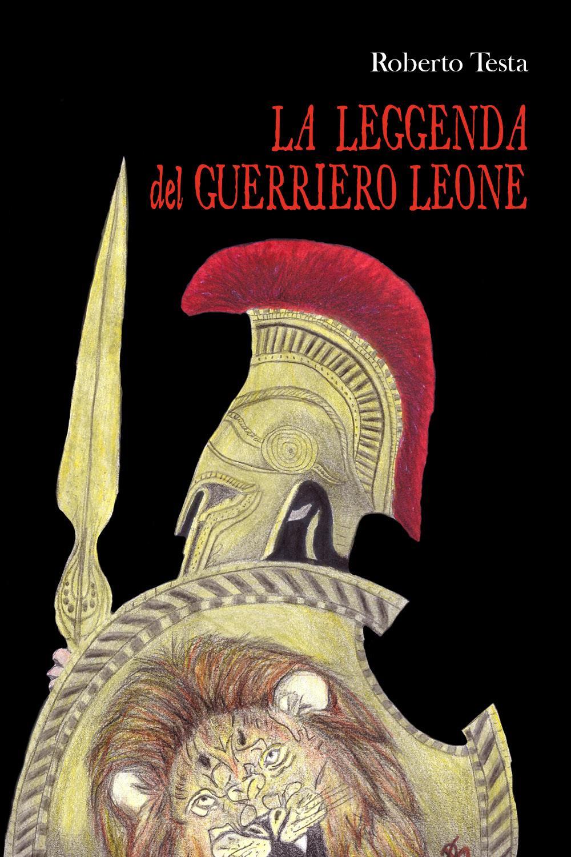La leggenda del guerriero Leone
