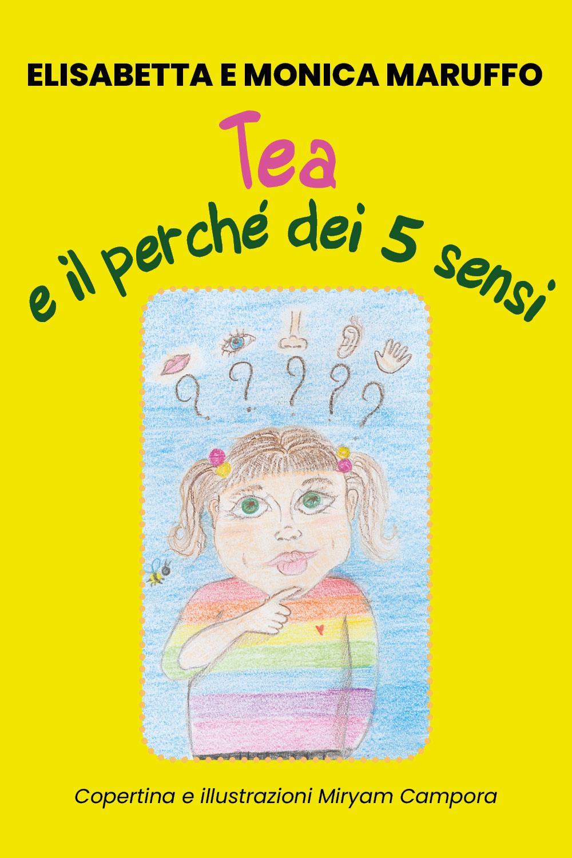 Tea e il perché dei 5 sensi