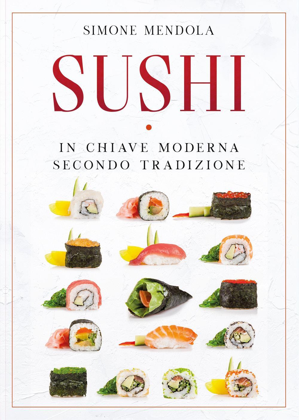 Sushi in chiave moderna secondo tradizione