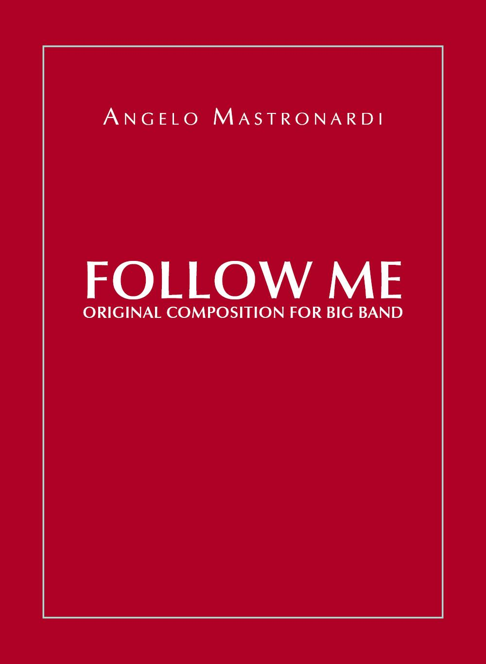 Follow Me - Original Composition for Big Band