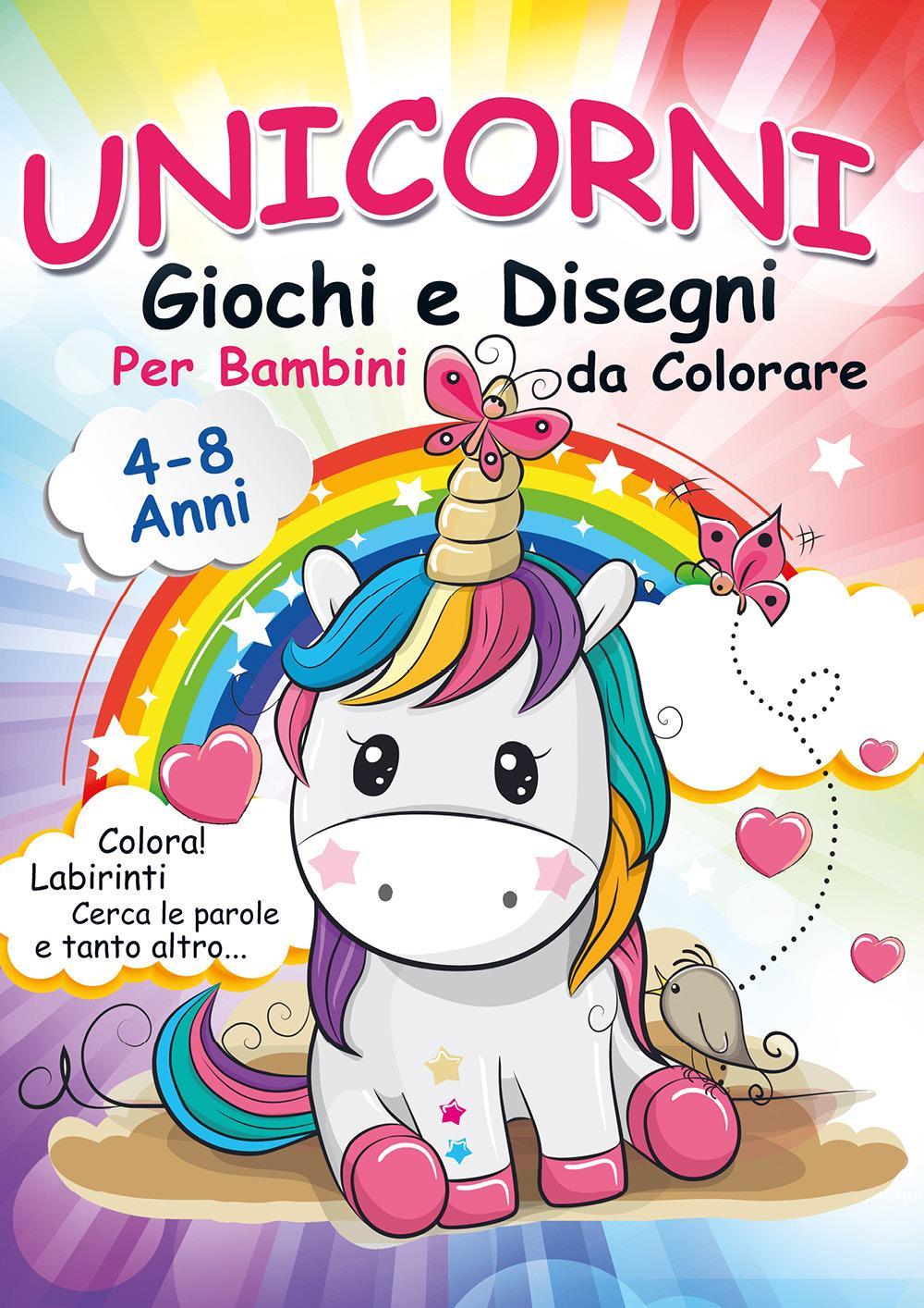 Unicorni, Giochi e Disegni da Colorare per Bambini