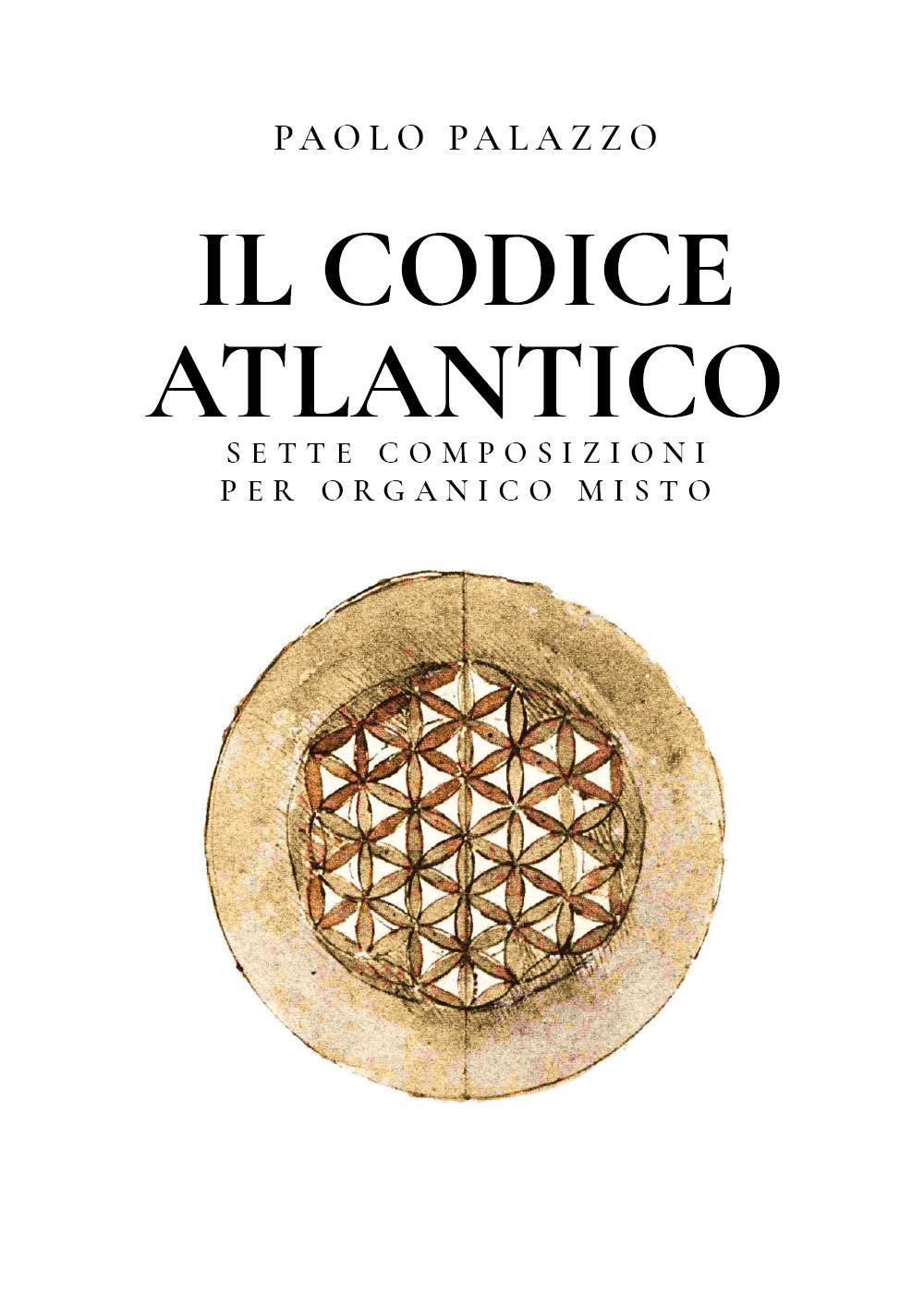 Il Codice Atlantico - Sette composizioni per organico misto
