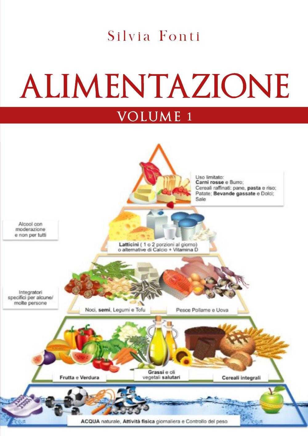 Alimentazione. Volume 1