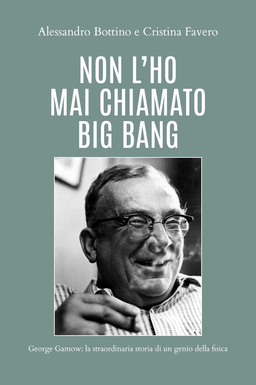 Non l'ho mai chiamato Big Bang