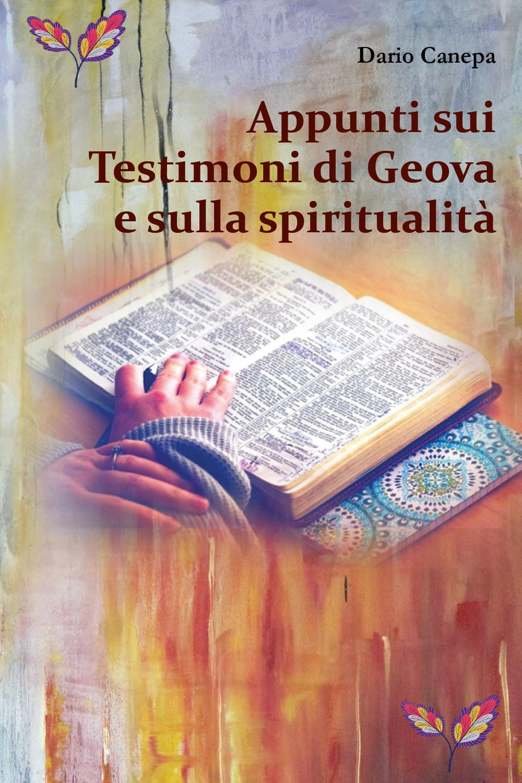 Appunti sui Testimoni di Geova e sulla spiritualità