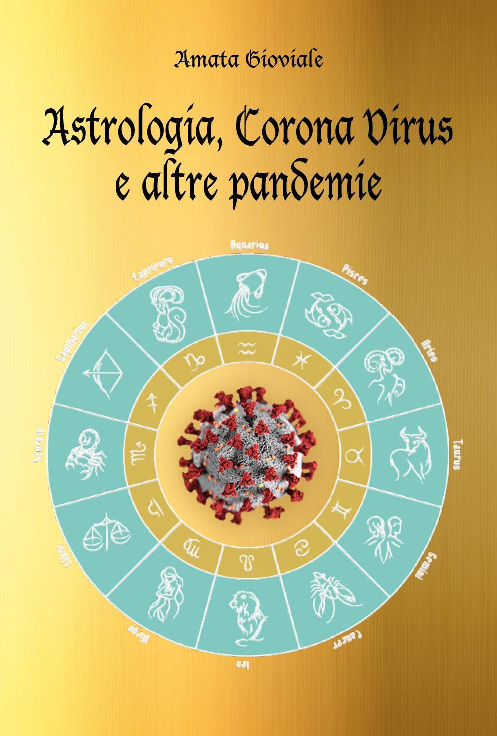 Astrologia, Corona Virus e altre pandemie