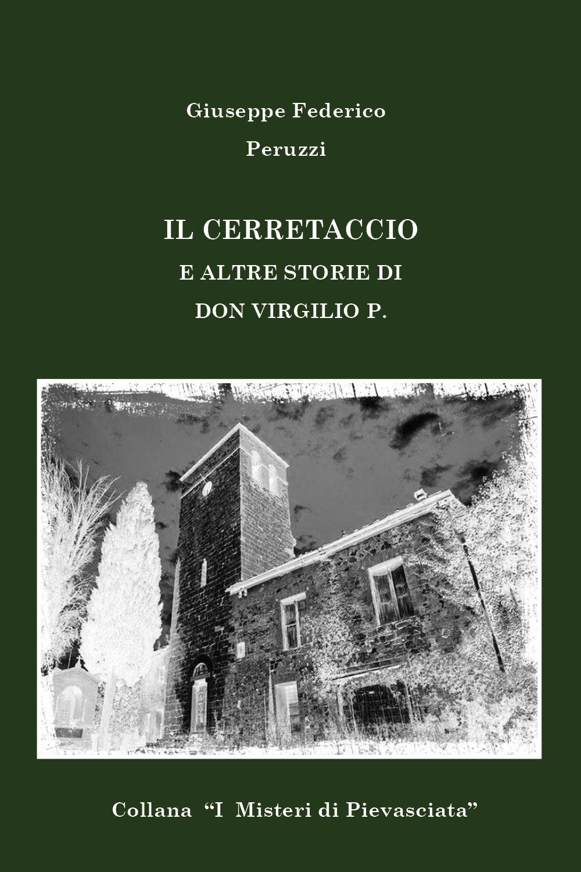 Il Cerretaccio e altre storie di don Virgilio P.