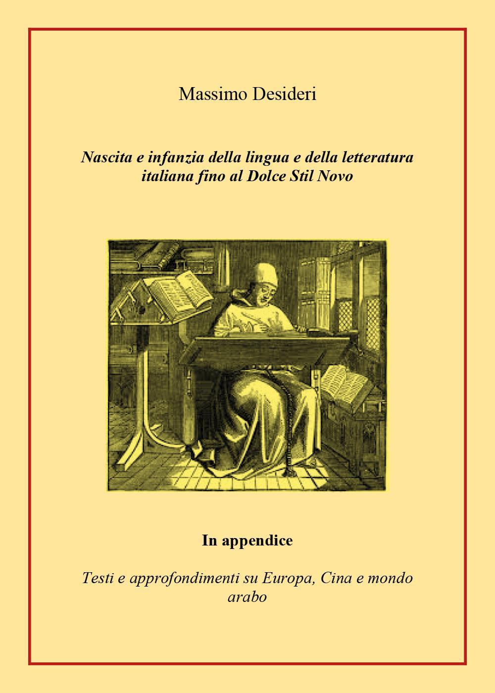 Nascita e infanzia della lingua e della letteratura italiana fino al Dolce Stil Novo