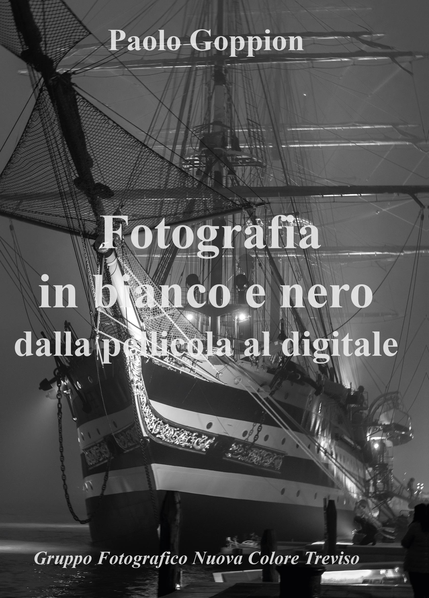 Fotografia in bianco e nero dalla pellicola al digitale
