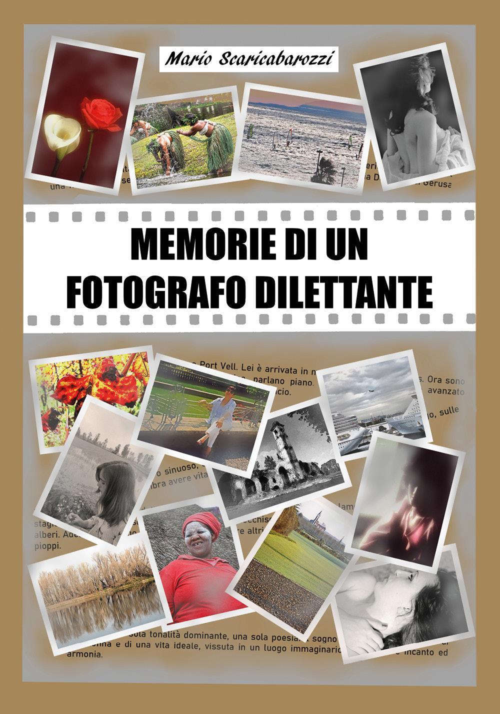 Memorie di un fotografo dilettante