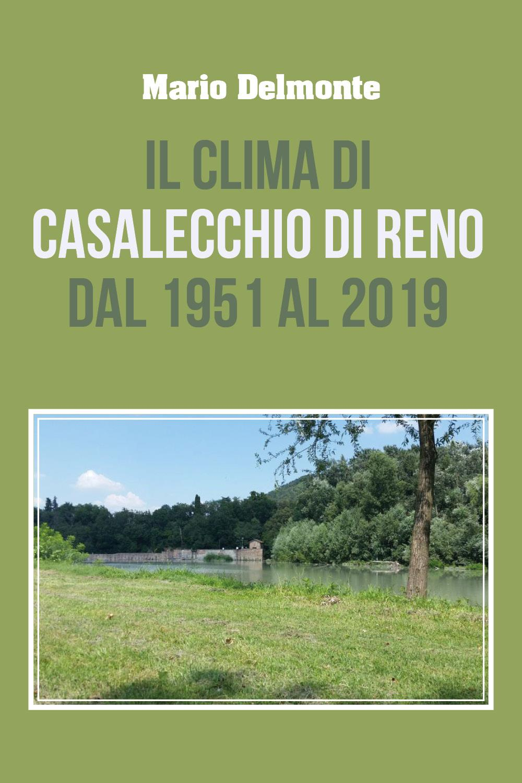 Il clima di Casalecchio di Reno dal 1951 al 2019