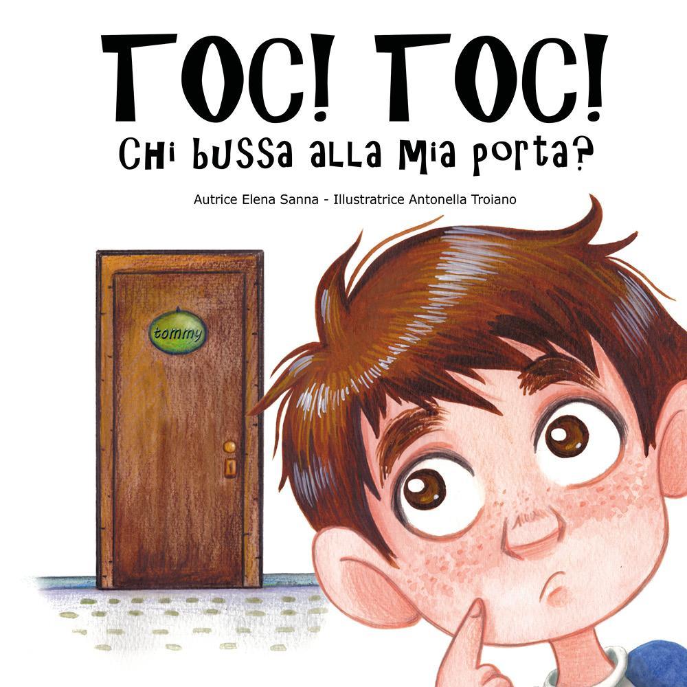TOC!TOC! Chi bussa alla mia porta?